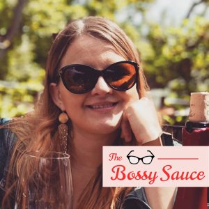 The Bossy Sauce Podcast & Blog